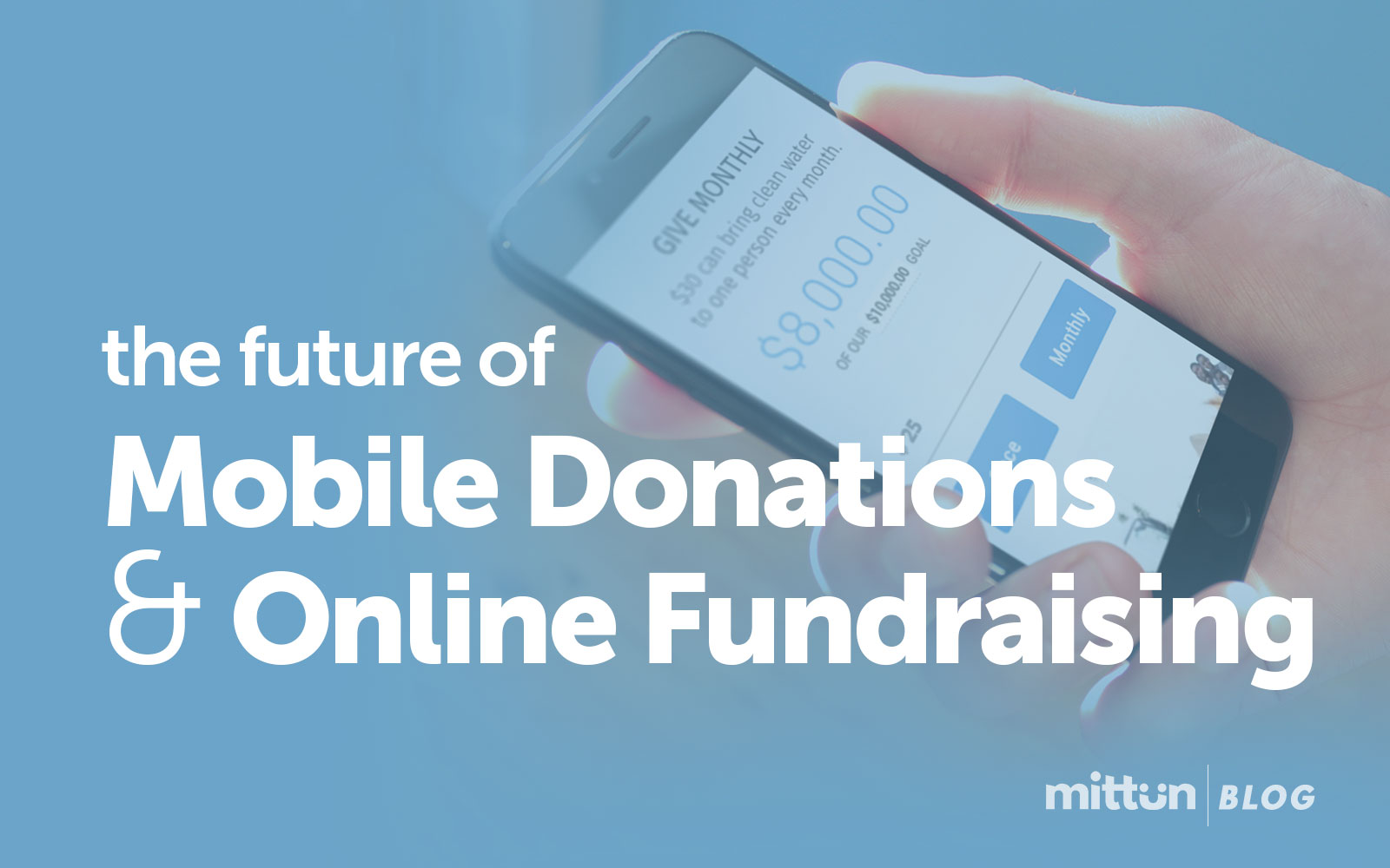 The Future of Mobile Donations & Online Fundraising by Mittun